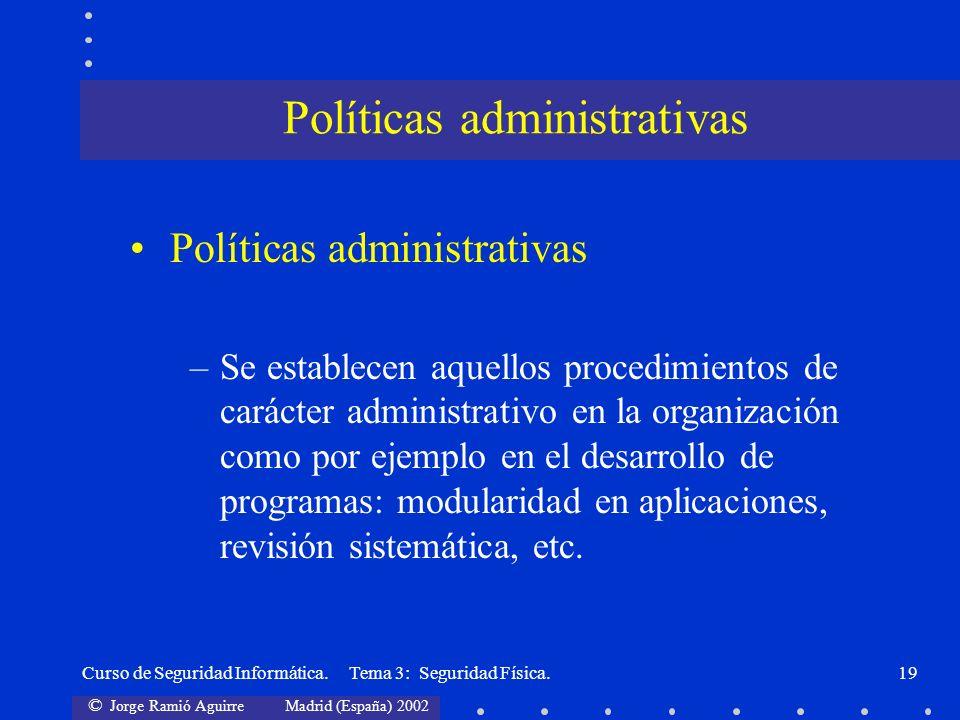 Políticas administrativas