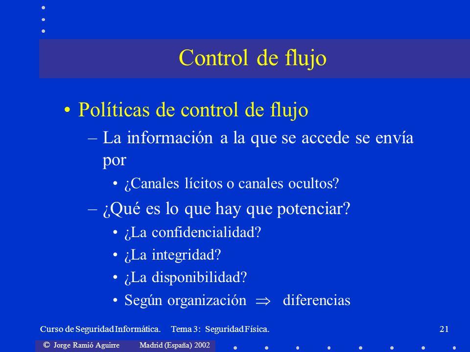 Control de flujo Políticas de control de flujo