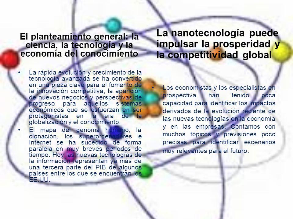 El planteamiento general: la ciencia, la tecnología y la economía del conocimiento