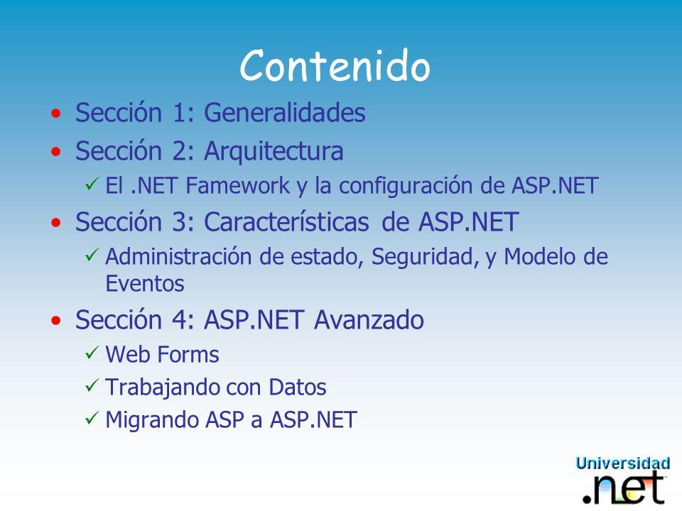 Contenido Sección 1: Generalidades Sección 2: Arquitectura
