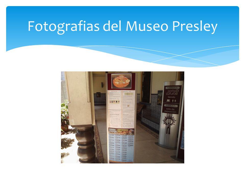 Fotografias del Museo Presley