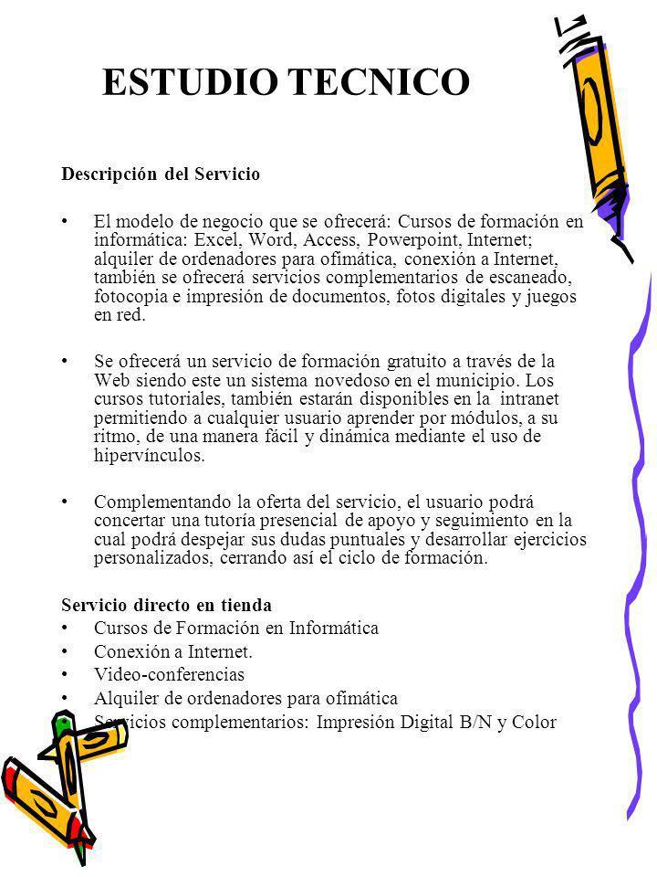 ESTUDIO TECNICO Descripción del Servicio