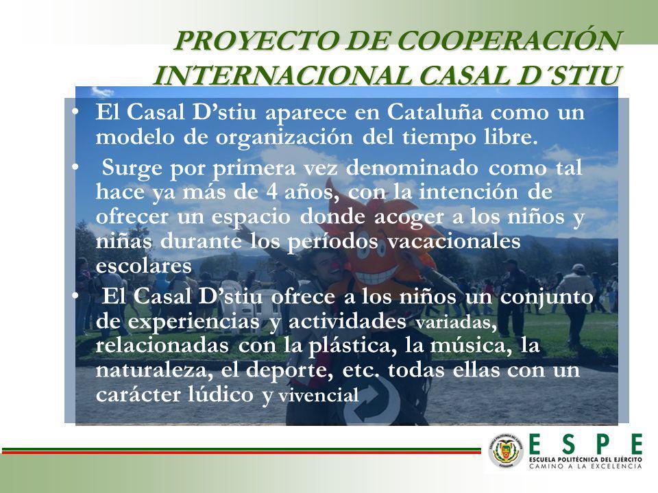 PROYECTO DE COOPERACIÓN INTERNACIONAL CASAL D´STIU