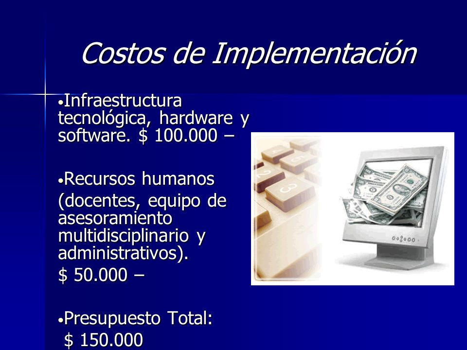 Costos de Implementación