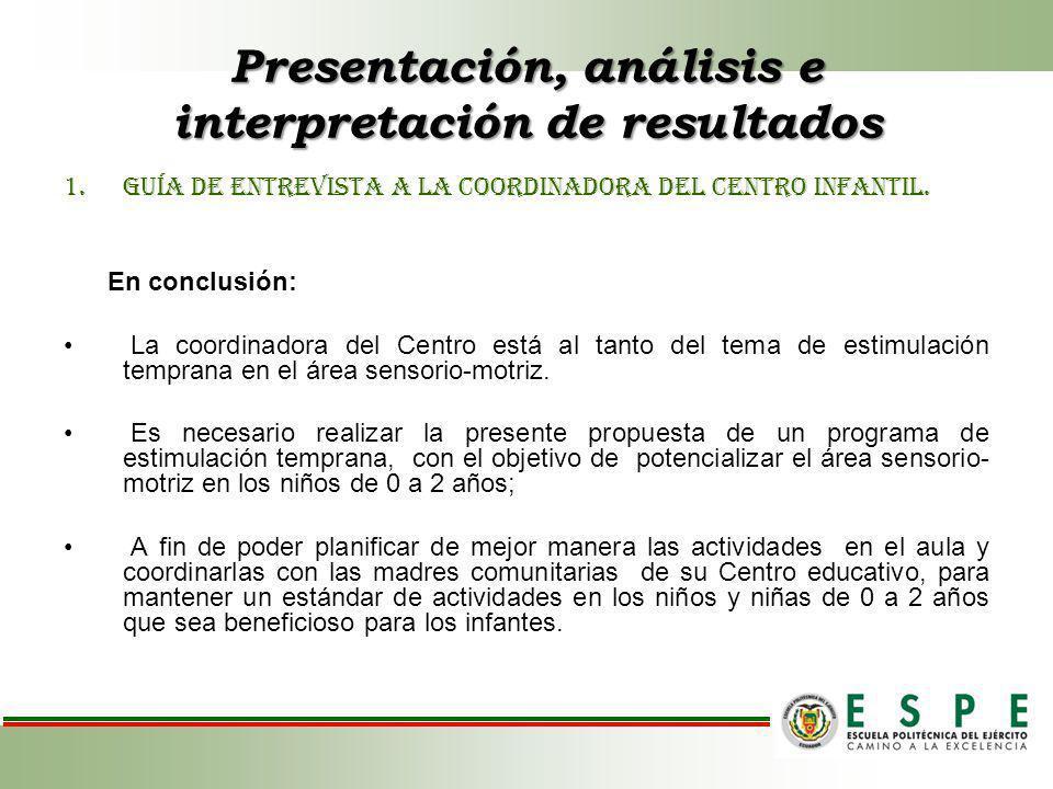 Presentación, análisis e interpretación de resultados