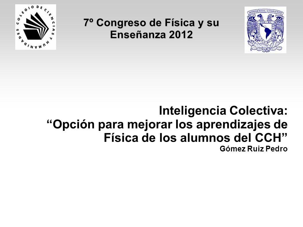 7º Congreso de Física y su Enseñanza 2012