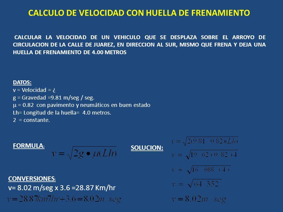 CALCULO DE VELOCIDAD CON HUELLA DE FRENAMIENTO