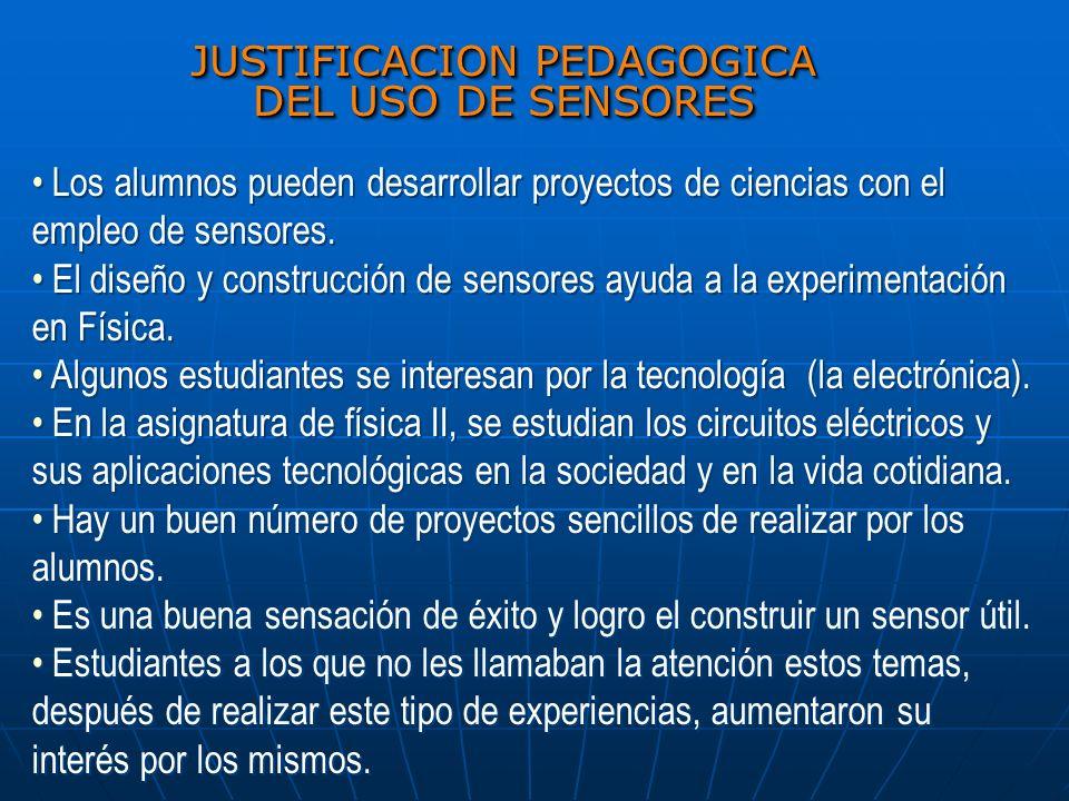 JUSTIFICACION PEDAGOGICA DEL USO DE SENSORES