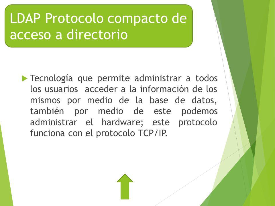 LDAP Protocolo compacto de acceso a directorio