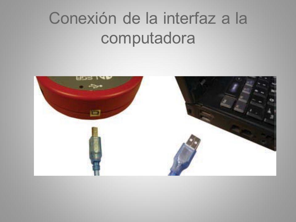 Conexión de la interfaz a la computadora