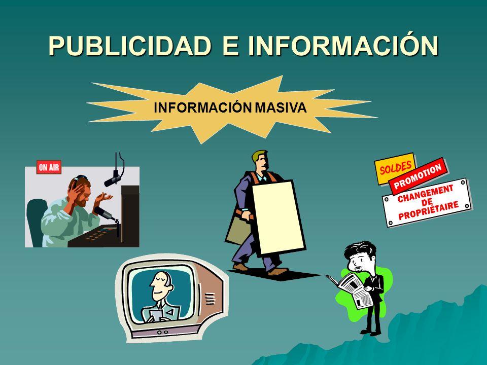 PUBLICIDAD E INFORMACIÓN