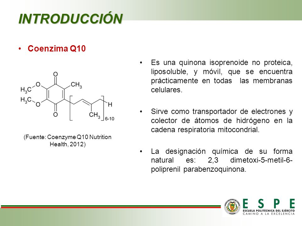 (Fuente: Coenzyme Q10 Nutrition Health, 2012)