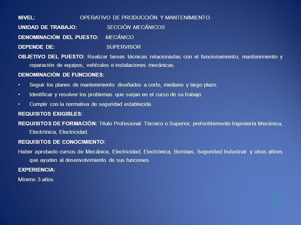 NIVEL: OPERATIVO DE PRODUCCIÓN Y MANTENIMIENTO