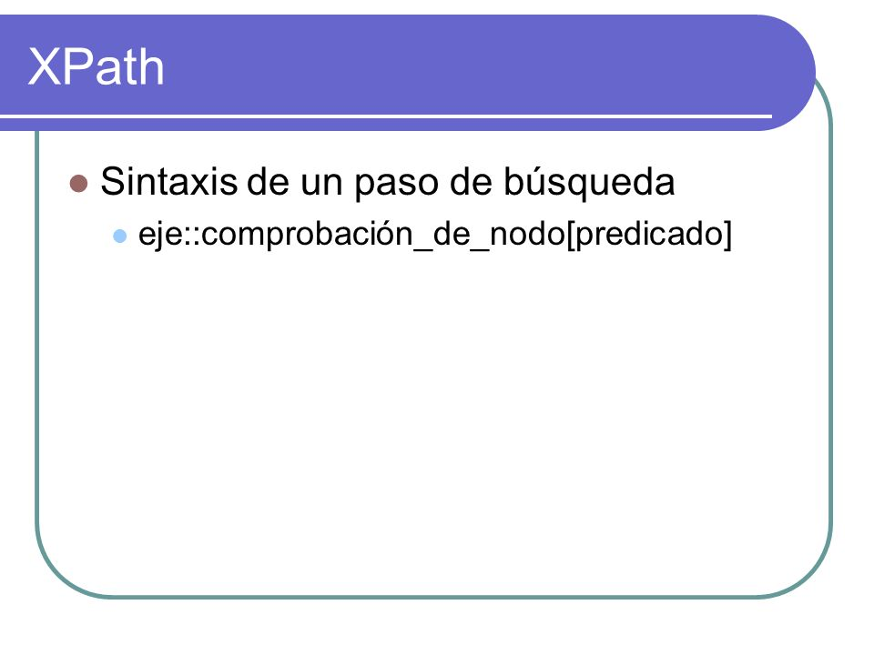 XPath Sintaxis de un paso de búsqueda