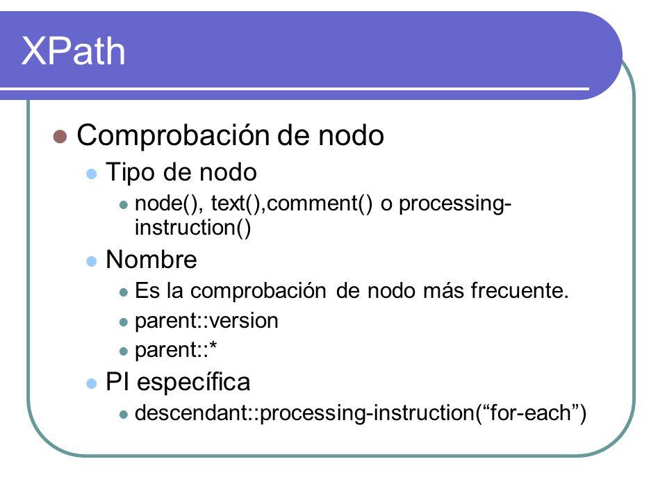 XPath Comprobación de nodo Tipo de nodo Nombre PI específica