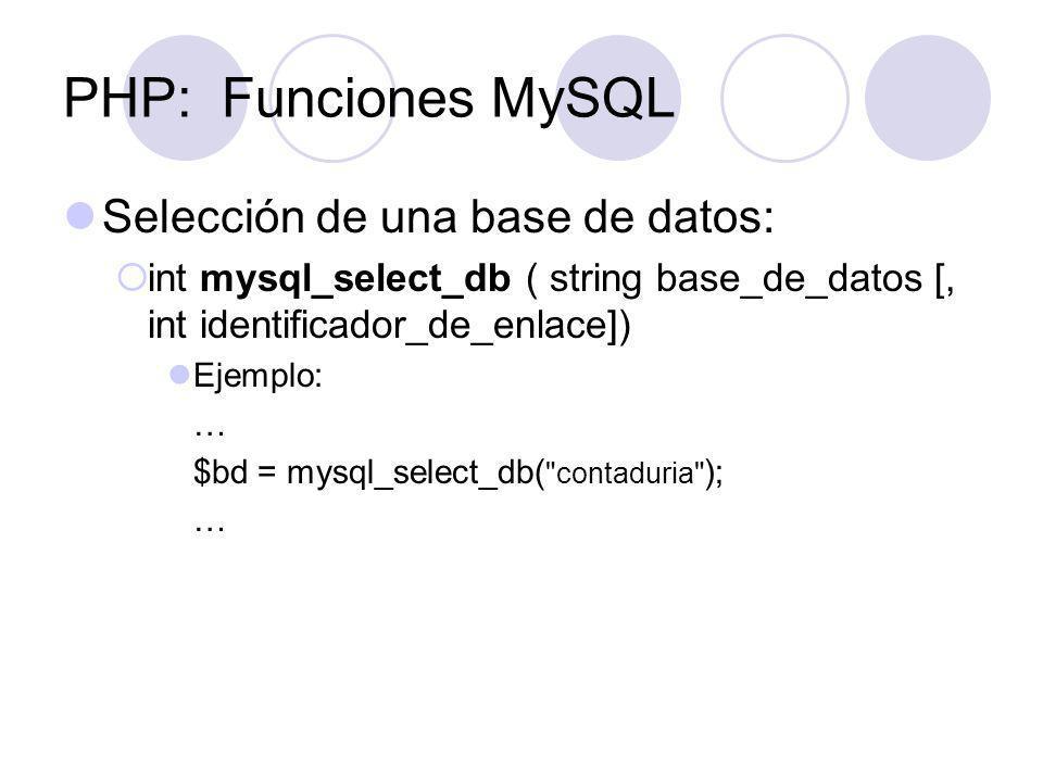 PHP: Funciones MySQL Selección de una base de datos:
