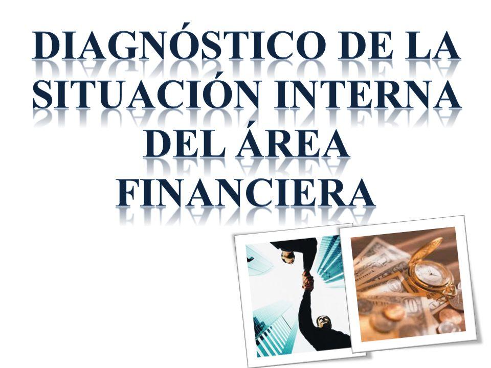 DIAGNÓSTICO DE LA SITUACIÓN INTERNA DEL ÁREA FINANCIERA