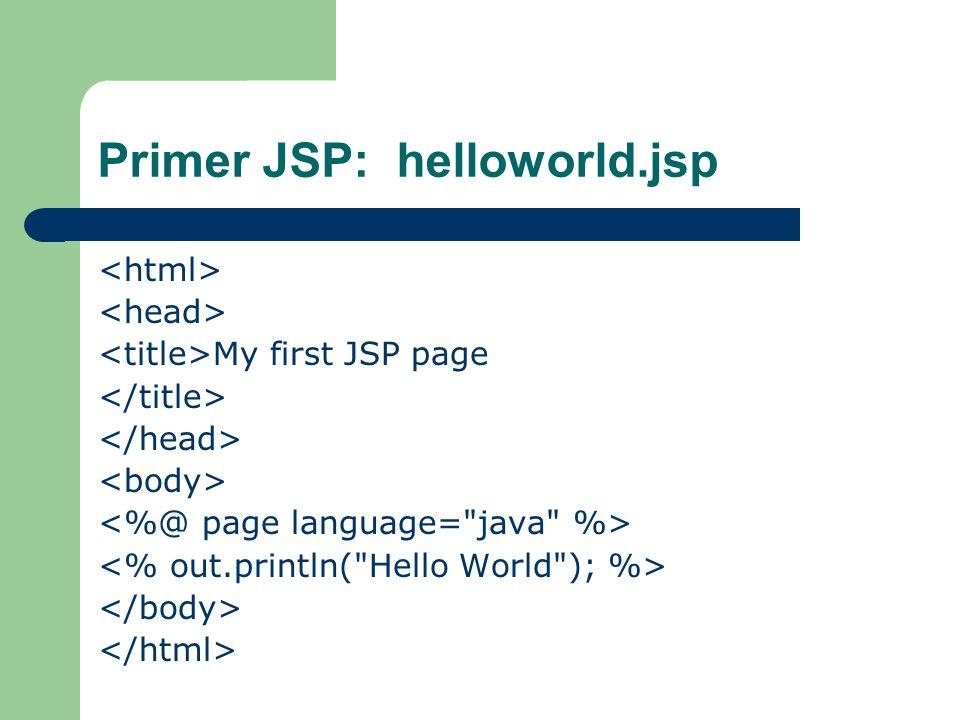 Primer JSP: helloworld.jsp