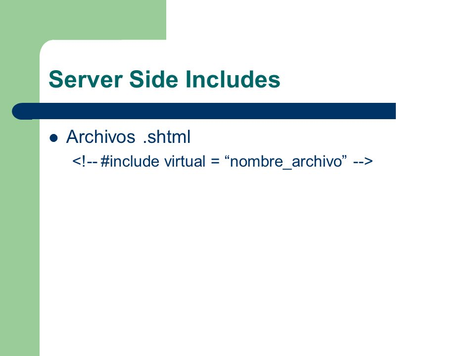 Server Side Includes Archivos .shtml