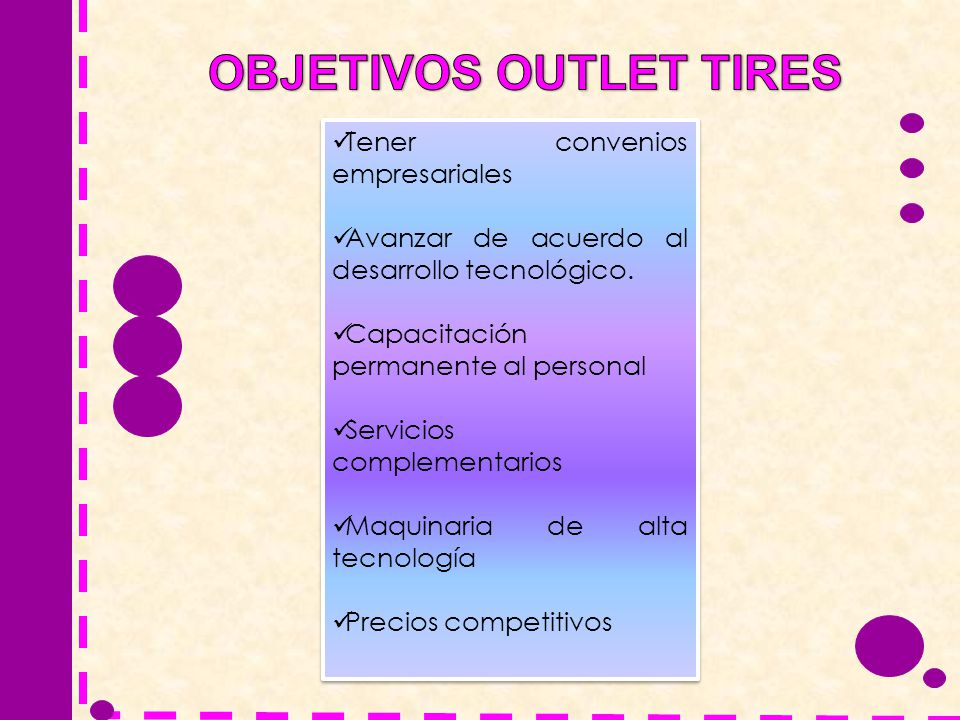OBJETIVOS OUTLET TIRES