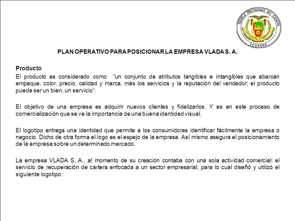PLAN OPERATIVO PARA POSICIONAR LA EMPRESA VLADA S. A.