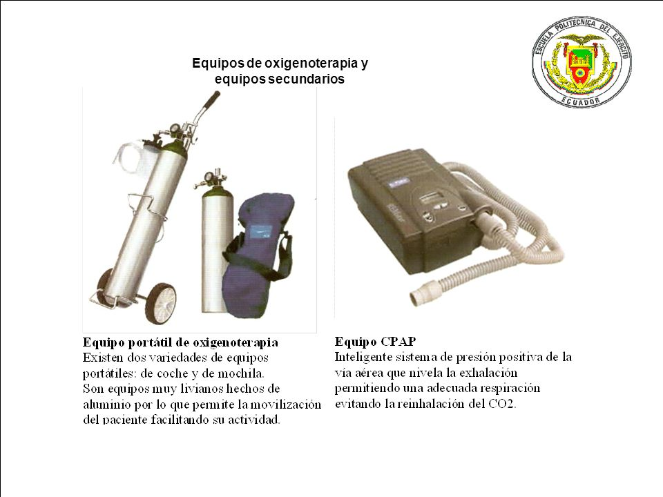 Equipos de oxigenoterapia y equipos secundarios