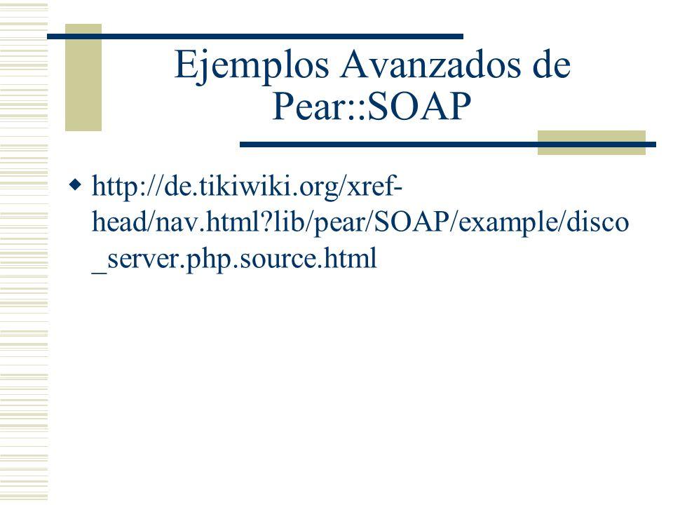 Ejemplos Avanzados de Pear::SOAP