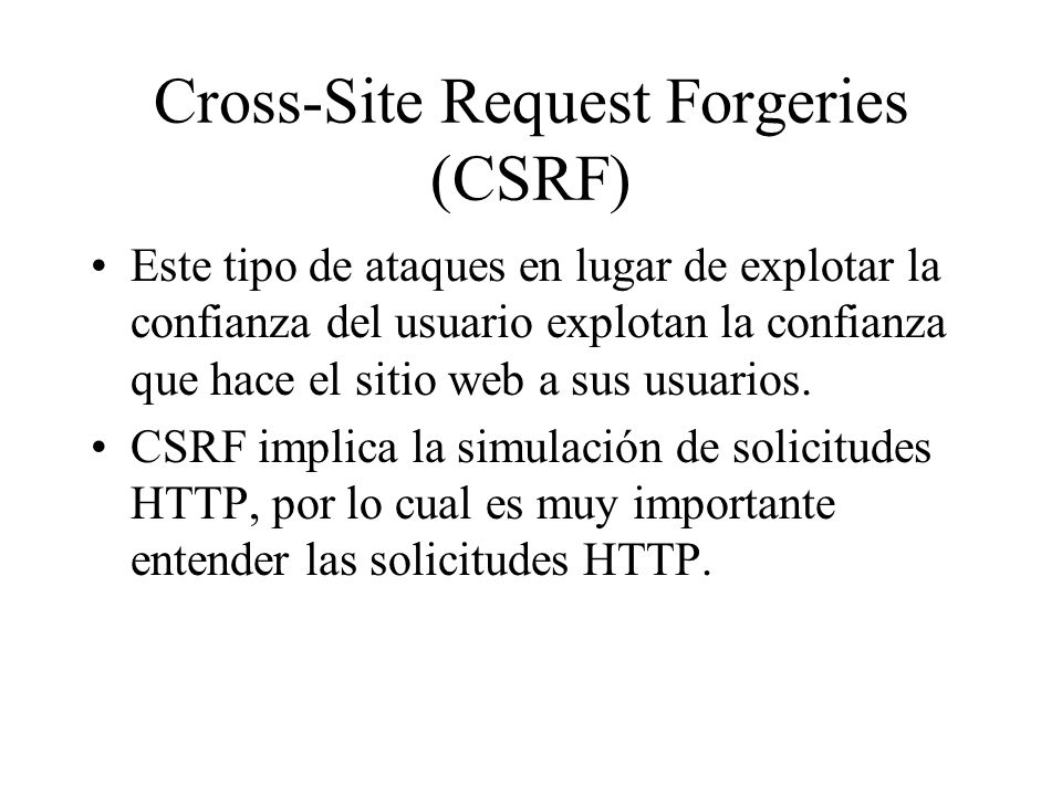 Cross-Site Request Forgeries (CSRF)