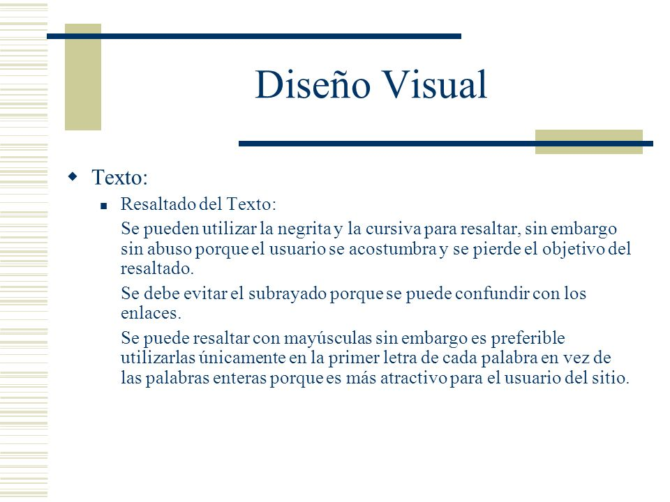 Diseño Visual Texto: Resaltado del Texto: