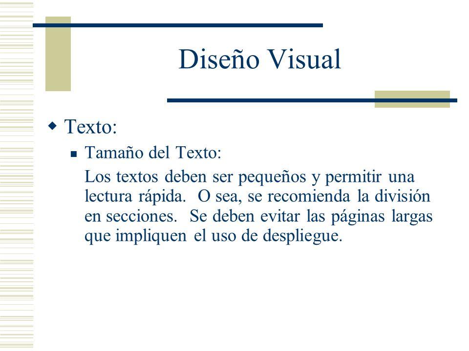 Diseño Visual Texto: Tamaño del Texto: