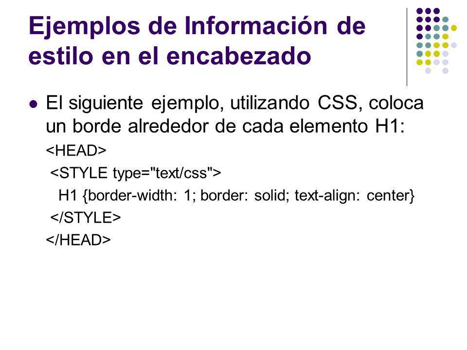 Ejemplos de Información de estilo en el encabezado
