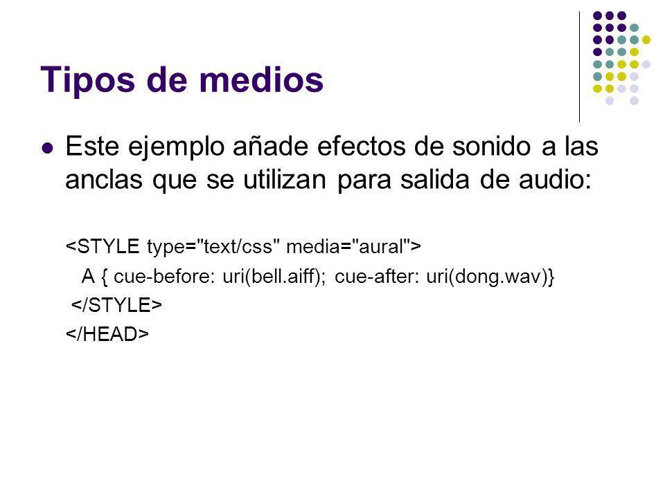 Tipos de medios Este ejemplo añade efectos de sonido a las anclas que se utilizan para salida de audio: