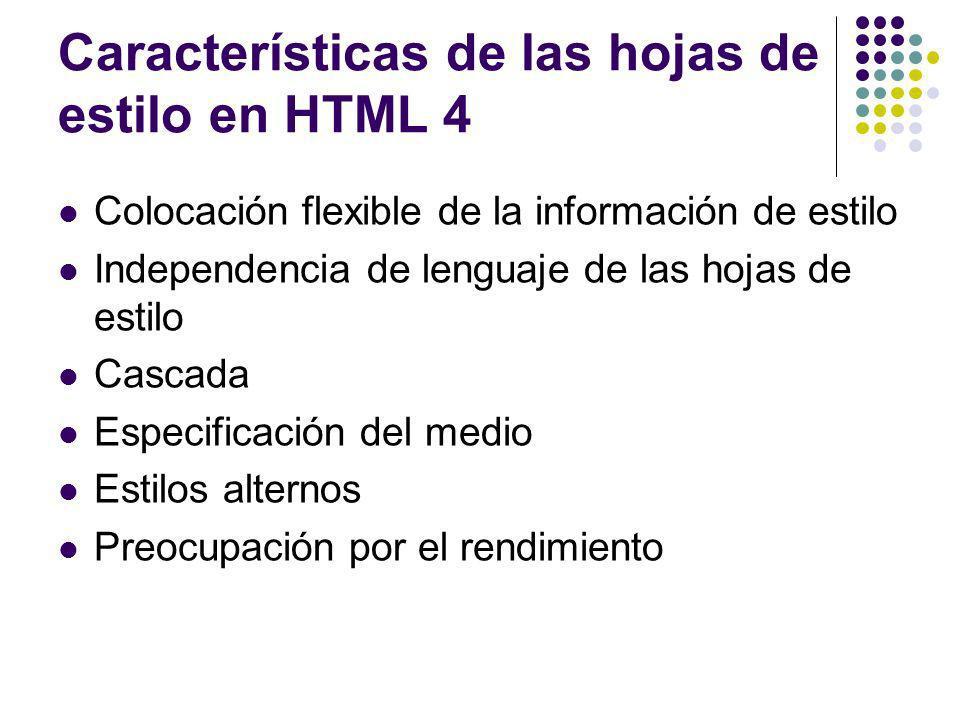 Características de las hojas de estilo en HTML 4