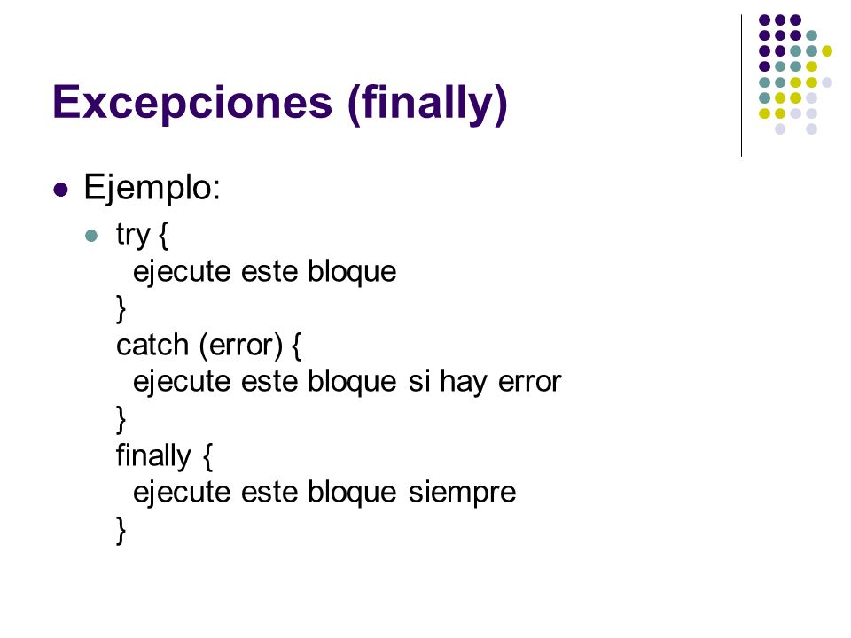 Excepciones (finally)