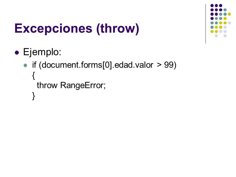 Excepciones (throw) Ejemplo:
