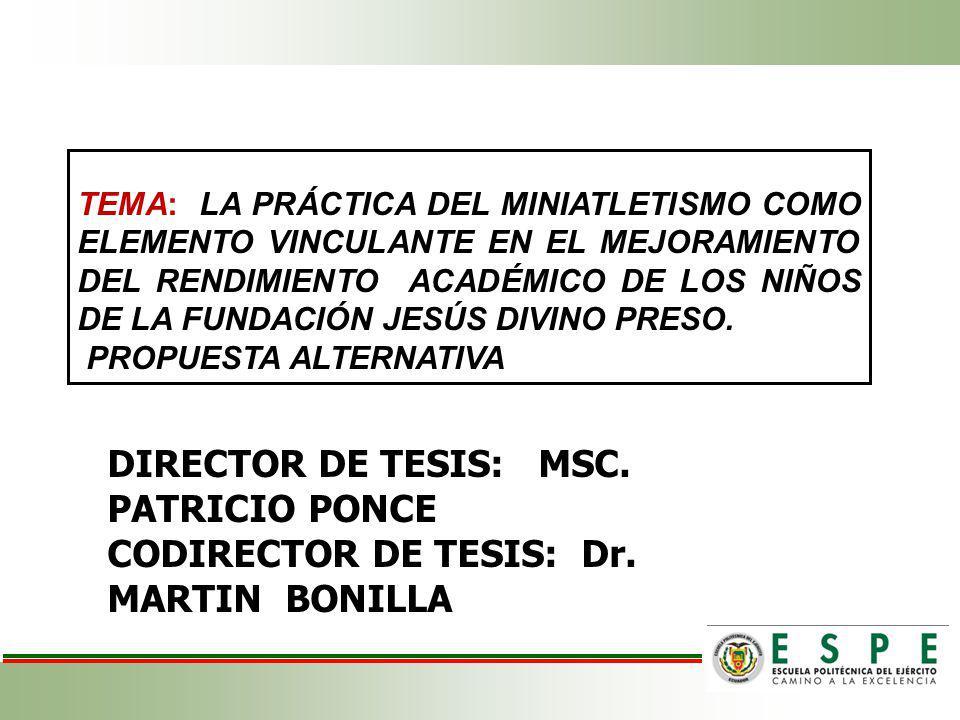DIRECTOR DE TESIS: MSC. PATRICIO PONCE