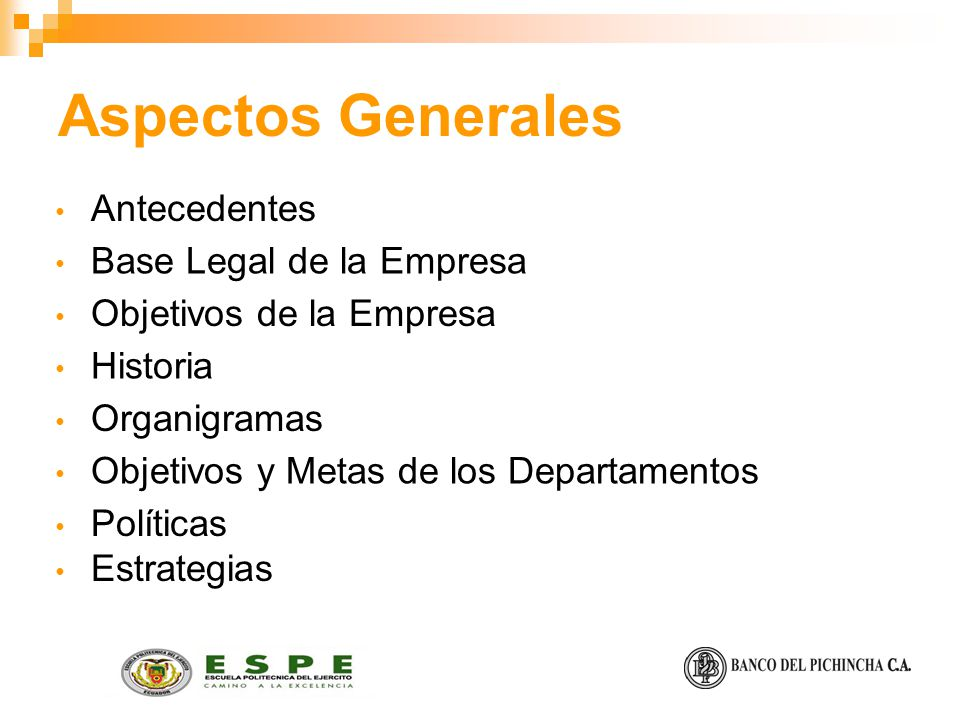 Aspectos Generales Antecedentes Base Legal de la Empresa