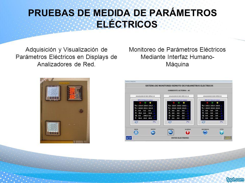 PRUEBAS DE MEDIDA DE PARÁMETROS ELÉCTRICOS