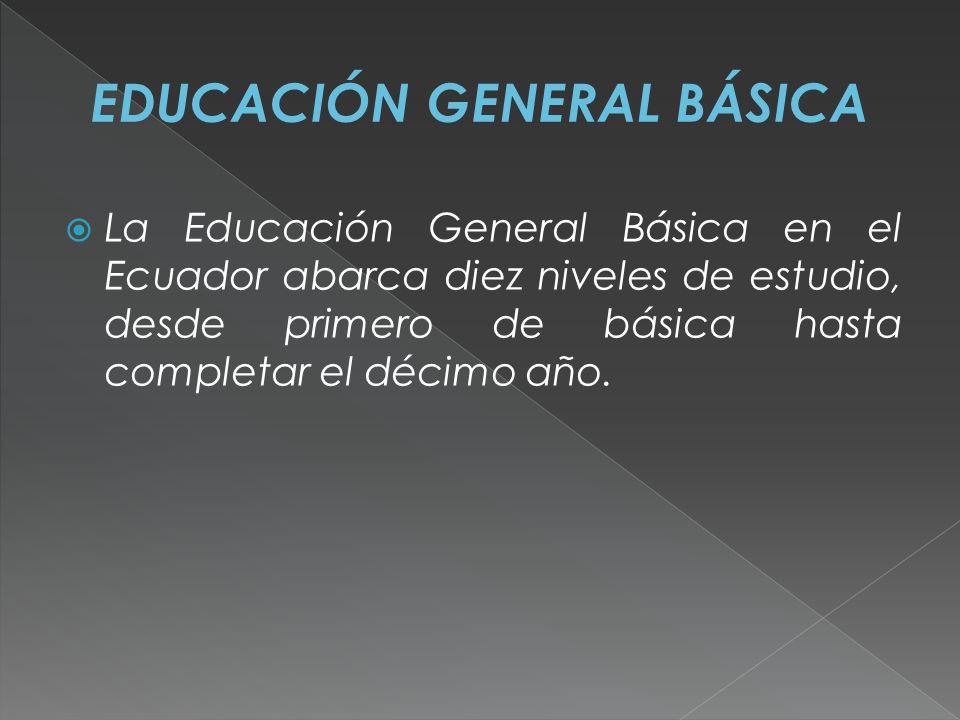 EDUCACIÓN GENERAL BÁSICA