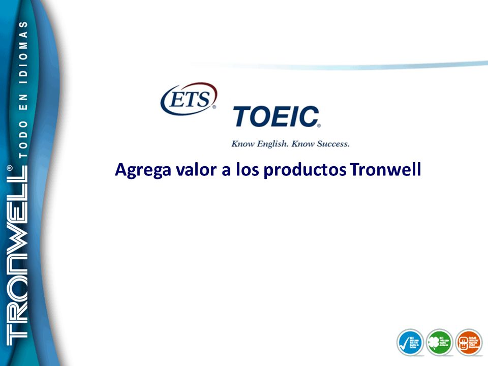 Agrega valor a los productos Tronwell