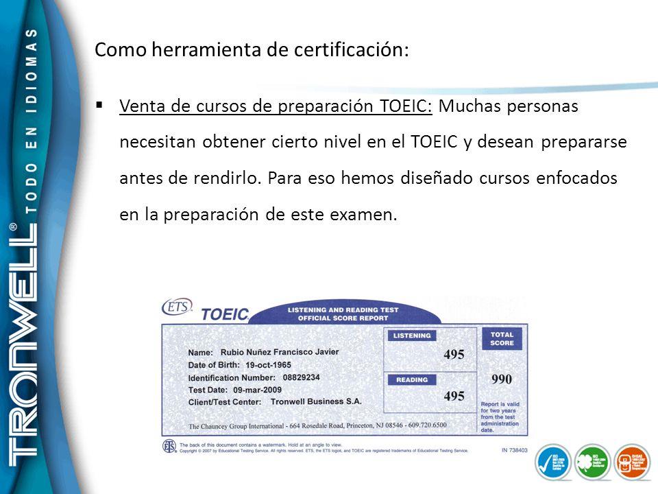 Como herramienta de certificación: