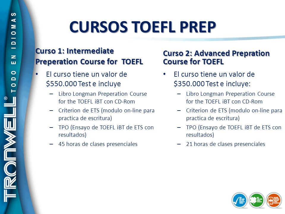 CURSOS TOEFL PREP Curso 1: Intermediate Preperation Course for TOEFL