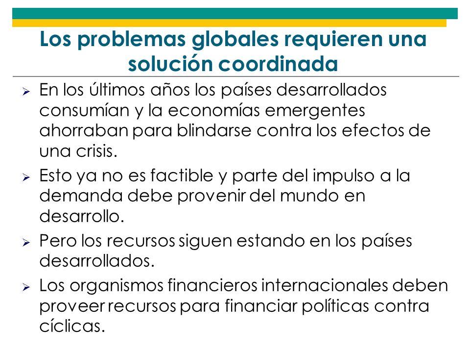 Los problemas globales requieren una solución coordinada