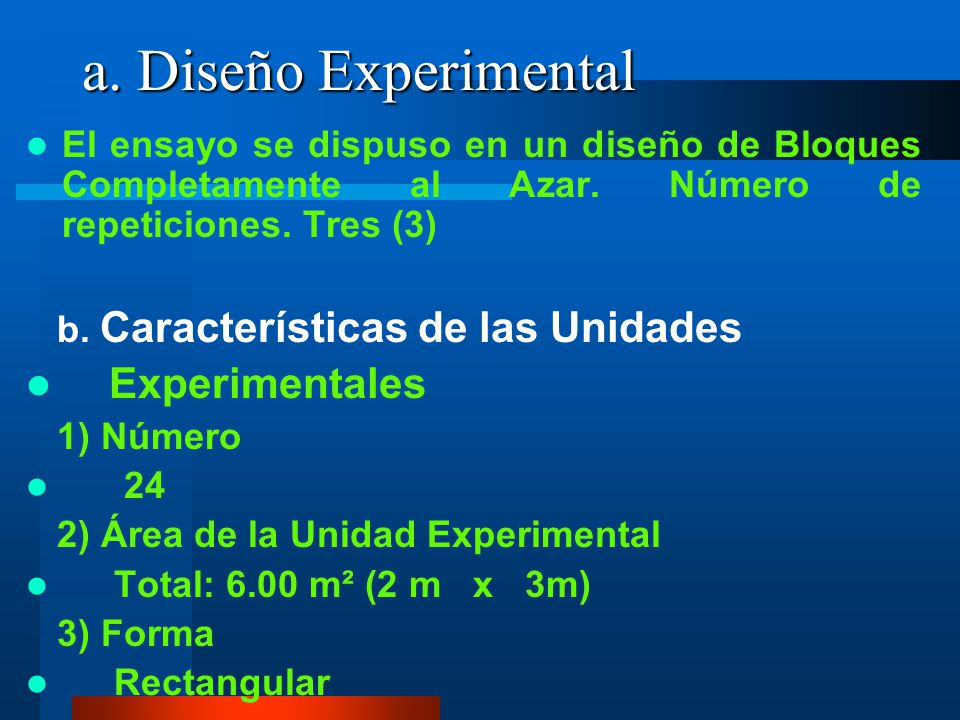 a. Diseño Experimental Experimentales