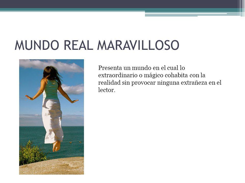 MUNDO REAL MARAVILLOSO