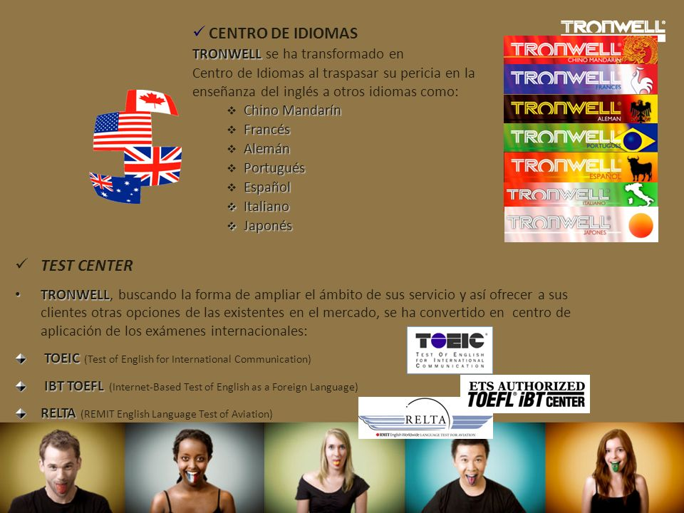 CENTRO DE IDIOMAS TEST CENTER TRONWELL se ha transformado en