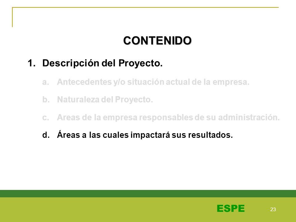CONTENIDO Descripción del Proyecto.