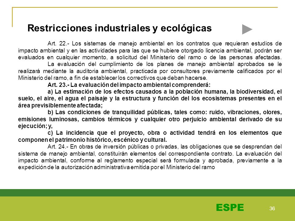 Restricciones industriales y ecológicas