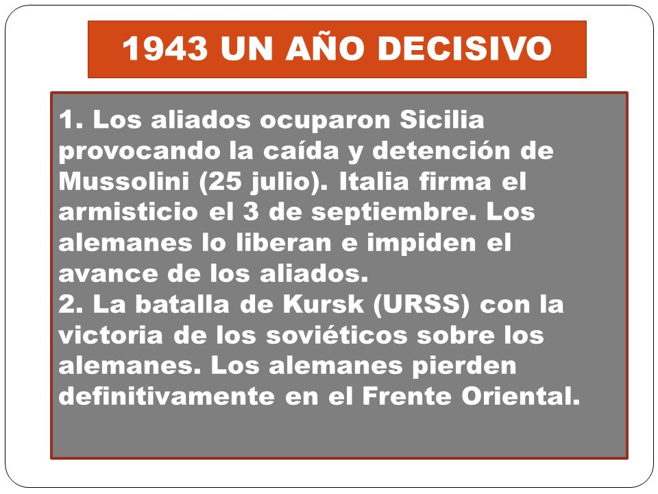 1943 UN AÑO DECISIVO