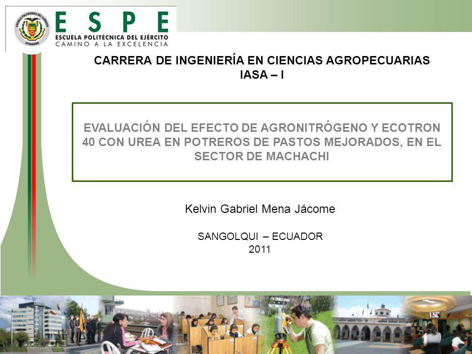 CARRERA DE INGENIERÍA EN CIENCIAS AGROPECUARIAS IASA – I